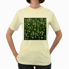 Question Mark White Green Think Women s Yellow T Shirt