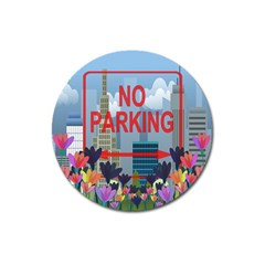 No Parking  Magnet 3  (round) by Valentinaart