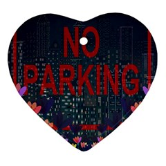 No Parking  Heart Ornament (two Sides)