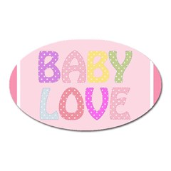 Pink Baby Love Text In Colorful Polka Dots Oval Magnet by Simbadda