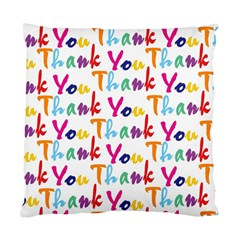 Wallpaper With The Words Thank You In Colorful Letters Standard Cushion Case (two Sides) by Simbadda