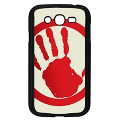 Bloody Handprint Stop Emob Sign Red Circle Samsung Galaxy Grand Duos I9082 Case (black) by Mariart