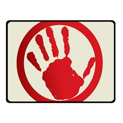 Bloody Handprint Stop Emob Sign Red Circle Double Sided Fleece Blanket (small)  by Mariart