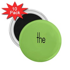 Sign Green The 2 25  Magnets (10 Pack)  by Mariart