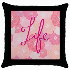Life Typogrphic Throw Pillow Case (black) by Nexatart