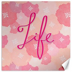 Life Typogrphic Canvas 16  X 16   by Nexatart
