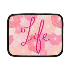 Life Typogrphic Netbook Case (small)  by Nexatart