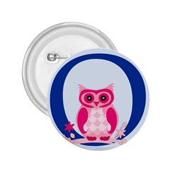 Alphabet Letter O With Owl Illustration Ideal For Teaching Kids 2 25  Buttons by Nexatart