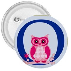 Alphabet Letter O With Owl Illustration Ideal For Teaching Kids 3  Buttons by Nexatart
