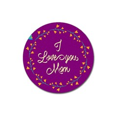 Happy Mothers Day Celebration I Love You Mom Magnet 3  (round) by Nexatart