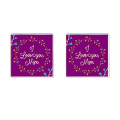 Happy Mothers Day Celebration I Love You Mom Cufflinks (square) by Nexatart