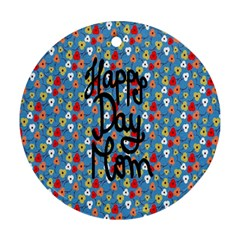 Happy Mothers Day Celebration Ornament (round) by Nexatart