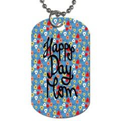 Happy Mothers Day Celebration Dog Tag (two Sides) by Nexatart