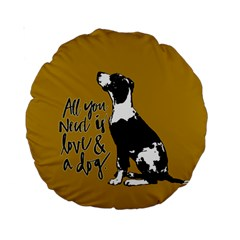 Dog Person Standard 15  Premium Round Cushions by Valentinaart