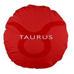 Zodizc Taurus Red Large 18  Premium Round Cushions by Mariart