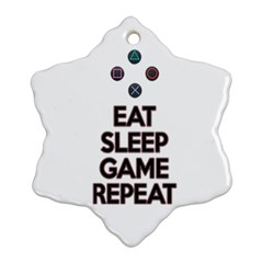 Eat Sleep Game Repeat Ornament (snowflake) by Valentinaart