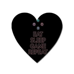 Eat Sleep Game Repeat Heart Magnet