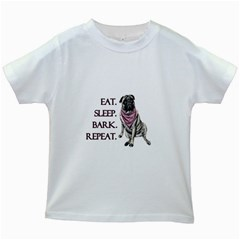 Eat, Sleep, Bark, Repeat Pug Kids White T-shirts by Valentinaart