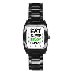 Eat Sleep Study Repeat Stainless Steel Barrel Watch