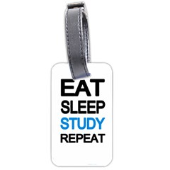 Eat Sleep Study Repeat Luggage Tags (one Side)  by Valentinaart