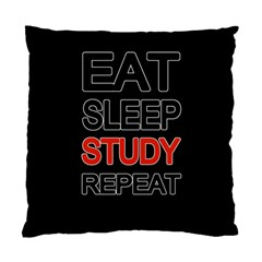 Eat Sleep Study Repeat Standard Cushion Case (one Side) by Valentinaart
