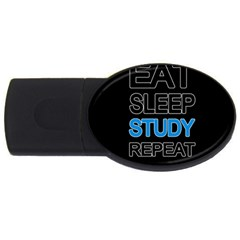 Eat Sleep Study Repeat Usb Flash Drive Oval (2 Gb) by Valentinaart