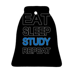 Eat Sleep Study Repeat Ornament (bell) by Valentinaart