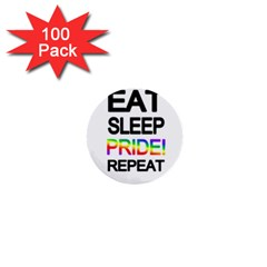 Eat Sleep Pride Repeat 1  Mini Buttons (100 Pack)  by Valentinaart