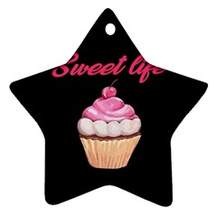 Sweet Life Star Ornament (two Sides) by Valentinaart