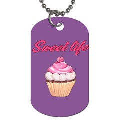 Sweet Life Dog Tag (two Sides) by Valentinaart
