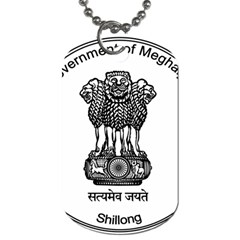 Seal Of Indian State Of Meghalaya Dog Tag (one Side) by abbeyz71