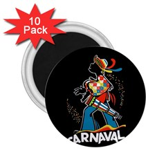 Carnaval  2 25  Magnets (10 Pack)