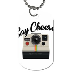 Say Cheese Dog Tag (one Side) by Valentinaart
