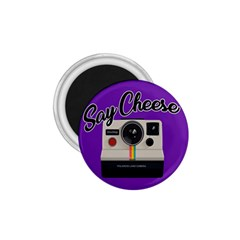 Say Cheese 1.75  Magnets