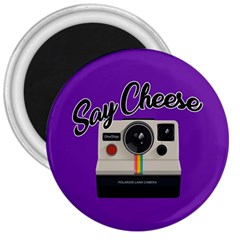 Say Cheese 3  Magnets