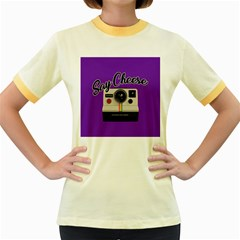 Say Cheese Women s Fitted Ringer T-Shirts