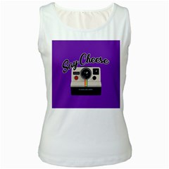 Say Cheese Women s White Tank Top