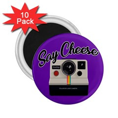 Say Cheese 2.25  Magnets (10 pack)