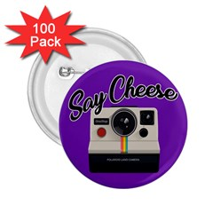 Say Cheese 2.25  Buttons (100 pack)