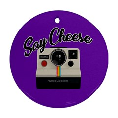 Say Cheese Round Ornament (Two Sides)