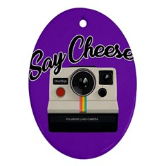 Say Cheese Oval Ornament (Two Sides)