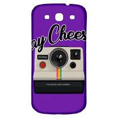 Say Cheese Samsung Galaxy S3 S III Classic Hardshell Back Case