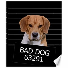 Bad Dog Canvas 20  X 24