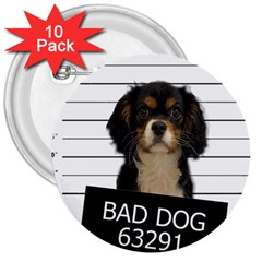 Bad Dog 3  Buttons (10 Pack)  by Valentinaart