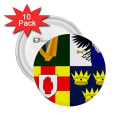Arms Of Four Provinces Of Ireland  2 25  Buttons (10 Pack)  by abbeyz71
