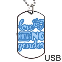 Love Knows No Gender Dog Tag Usb Flash (one Side) by Valentinaart