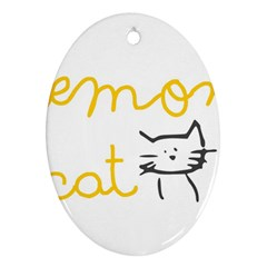 Lemon Animals Cat Orange Oval Ornament (two Sides) by Mariart