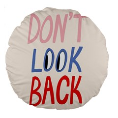 Don t Look Back Big Eye Pink Red Blue Sexy Large 18  Premium Round Cushions by Mariart
