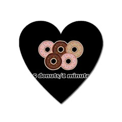Five Donuts In One Minute  Heart Magnet by Valentinaart