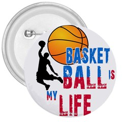 Basketball Is My Life 3  Buttons by Valentinaart